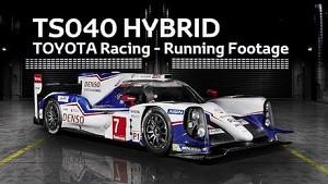 2014 TOYOTA Racing TS040 HYBRID - Running Footage