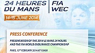 Press Conference - 24 Heures du Mans 2014