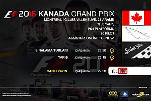 FORMULA 1 LİGİ Özel Haber F1 2016 online turnuva: Kanada GP - Canlı Yayın