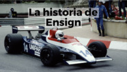 Racing Stories: la historia de Ensign F1
