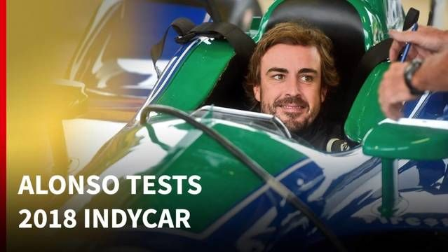 What we can read into Alonso's 2018 IndyCar test