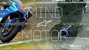 Mente y motor con Maverick Viñales