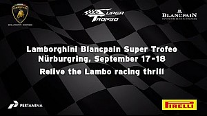 Lamborghini Blancpain Super Trofeo Europe 2016 - Nürburgring Highlights