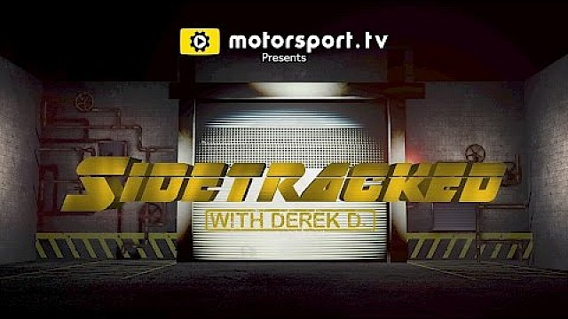 IMSA Sidetracked with Derek D